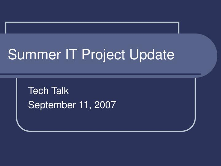 Summer it project update l.jpg