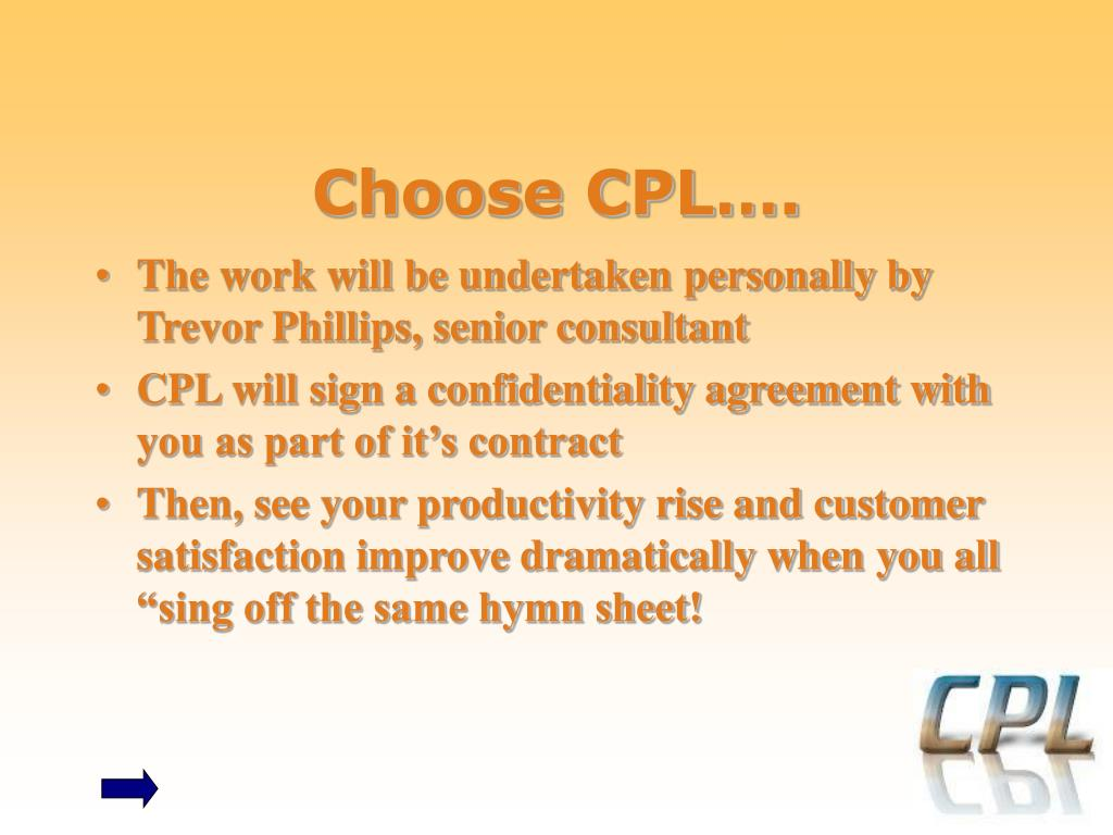 Choose CPL….