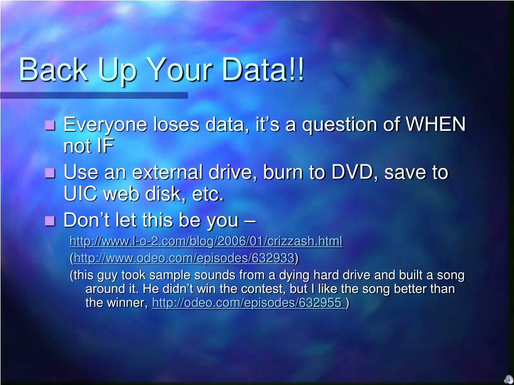 Back Up Your Data!!