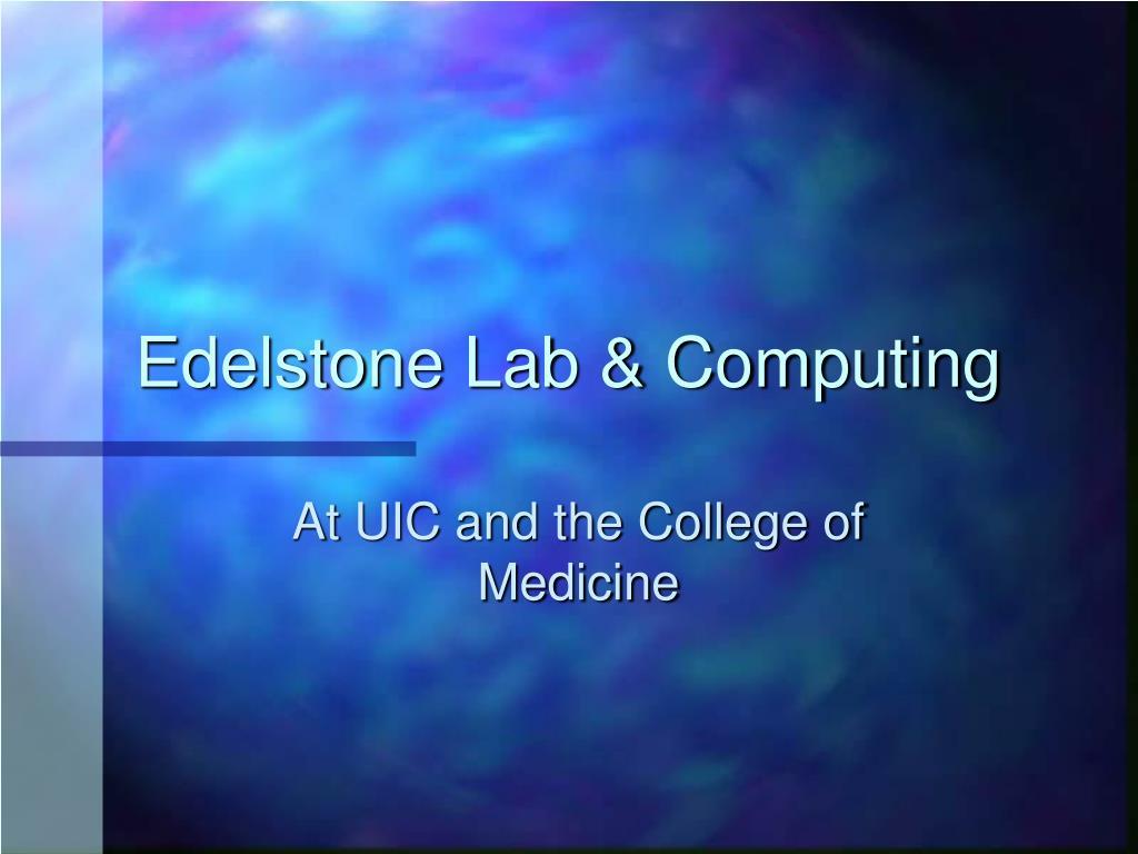 Edelstone Lab & Computing