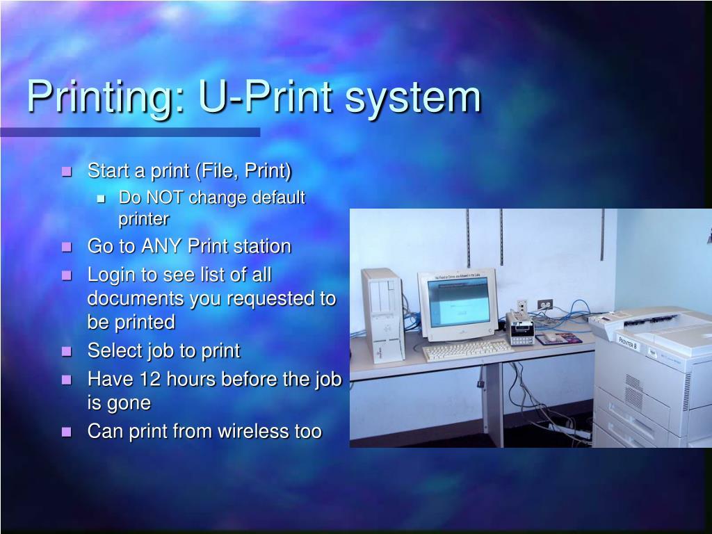 Printing: U-Print system