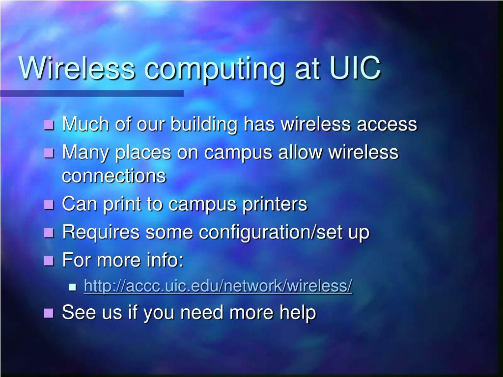 Wireless computing at UIC