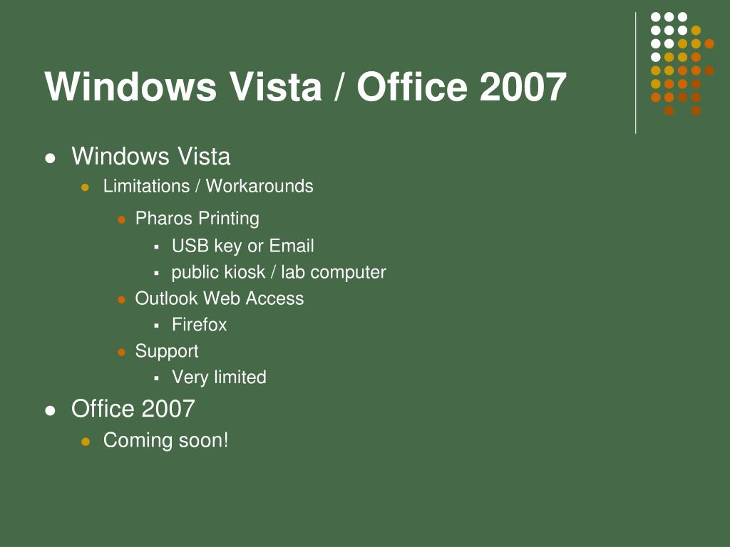 Windows Vista / Office 2007
