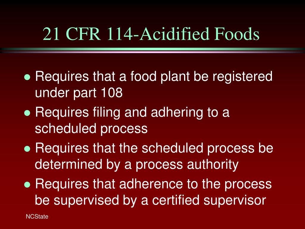 21 CFR 114-Acidified Foods