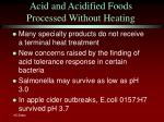 acid and acidified foods processed without heating