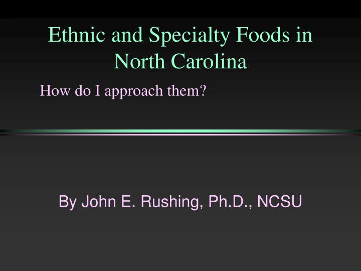 Ethnic and specialty foods in north carolina l.jpg