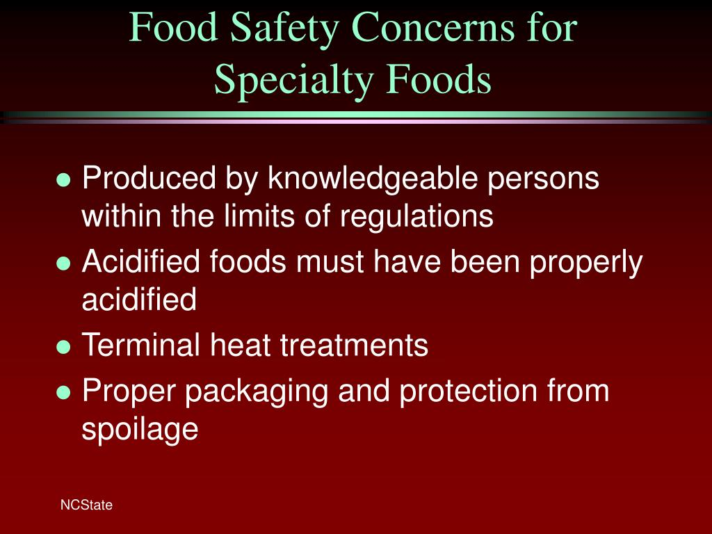 Food Safety Concerns for Specialty Foods