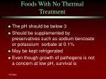 foods with no thermal treatment
