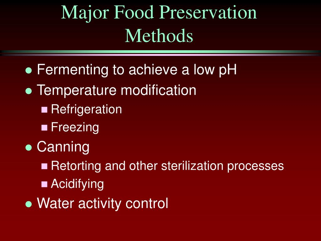 Major Food Preservation Methods