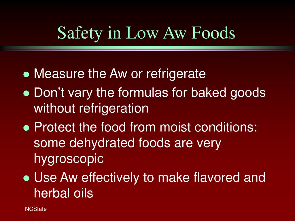 Safety in Low Aw Foods