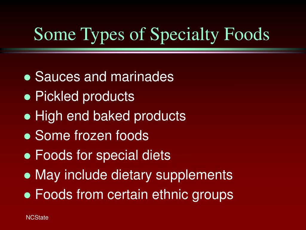 Some Types of Specialty Foods