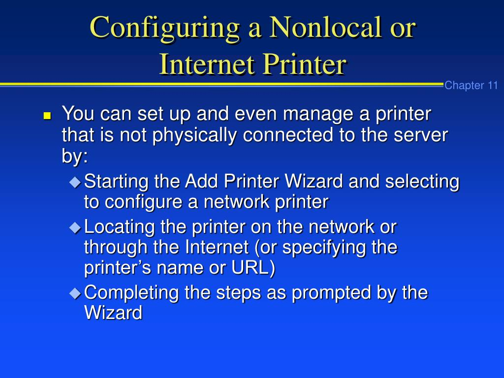 Configuring a Nonlocal or Internet Printer