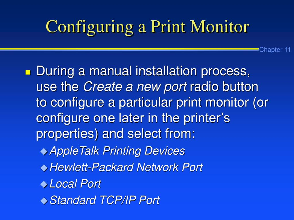 Configuring a Print Monitor