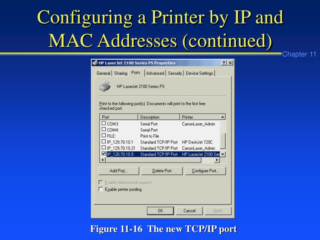 Configuring a Printer by IP and MAC Addresses (continued)