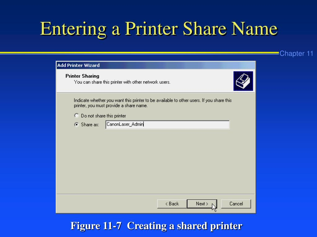 Entering a Printer Share Name