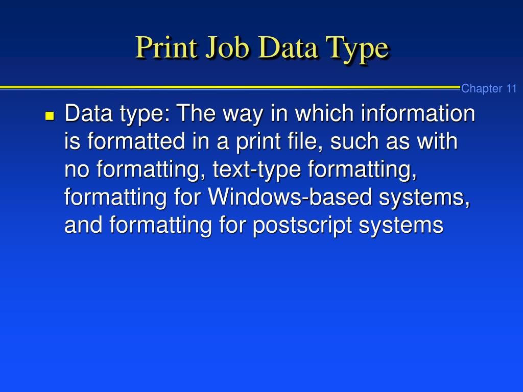 Print Job Data Type