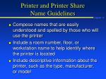 printer and printer share name guidelines
