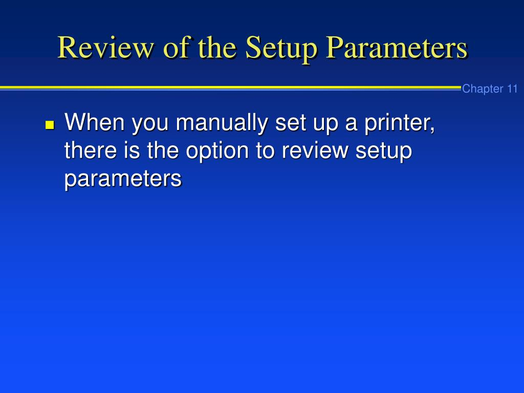 Review of the Setup Parameters