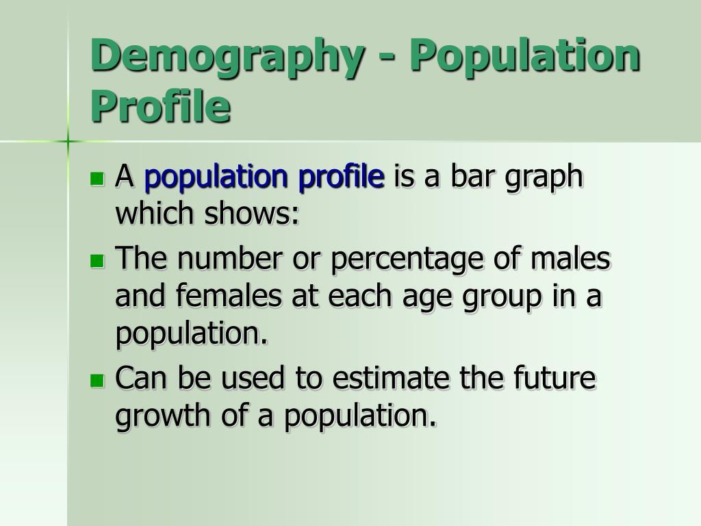 Demography - Population Profile
