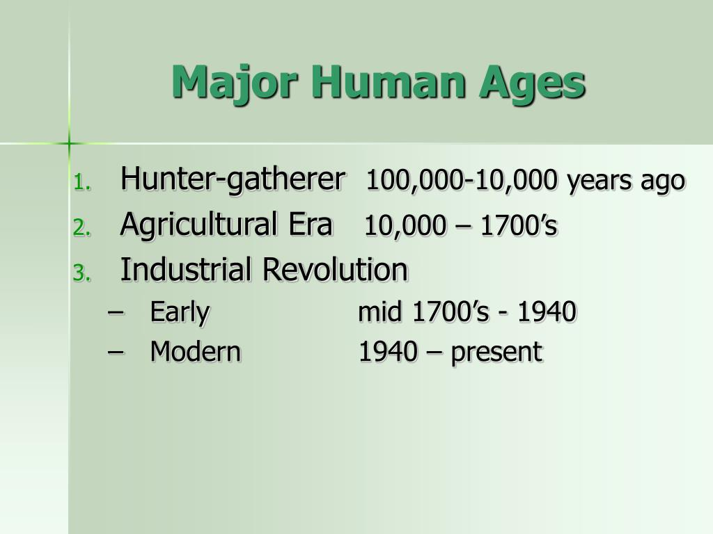 Major Human Ages