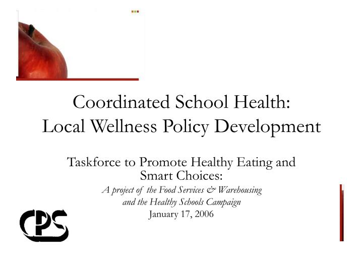 Coordinated school health local wellness policy development