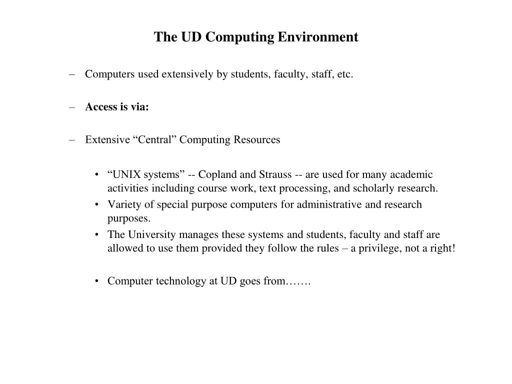 The UD Computing Environment