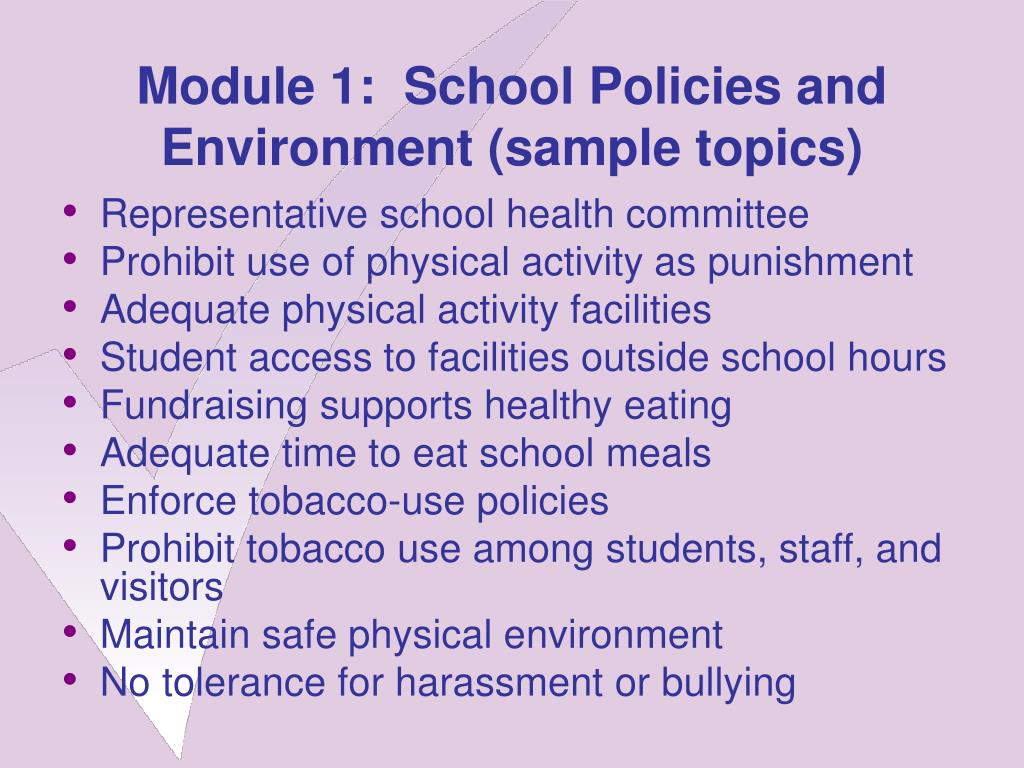 Module 1:  School Policies and Environment (sample topics)