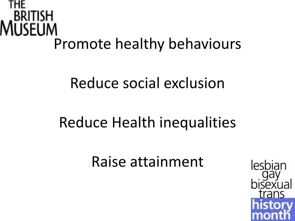 Promote healthy behaviours