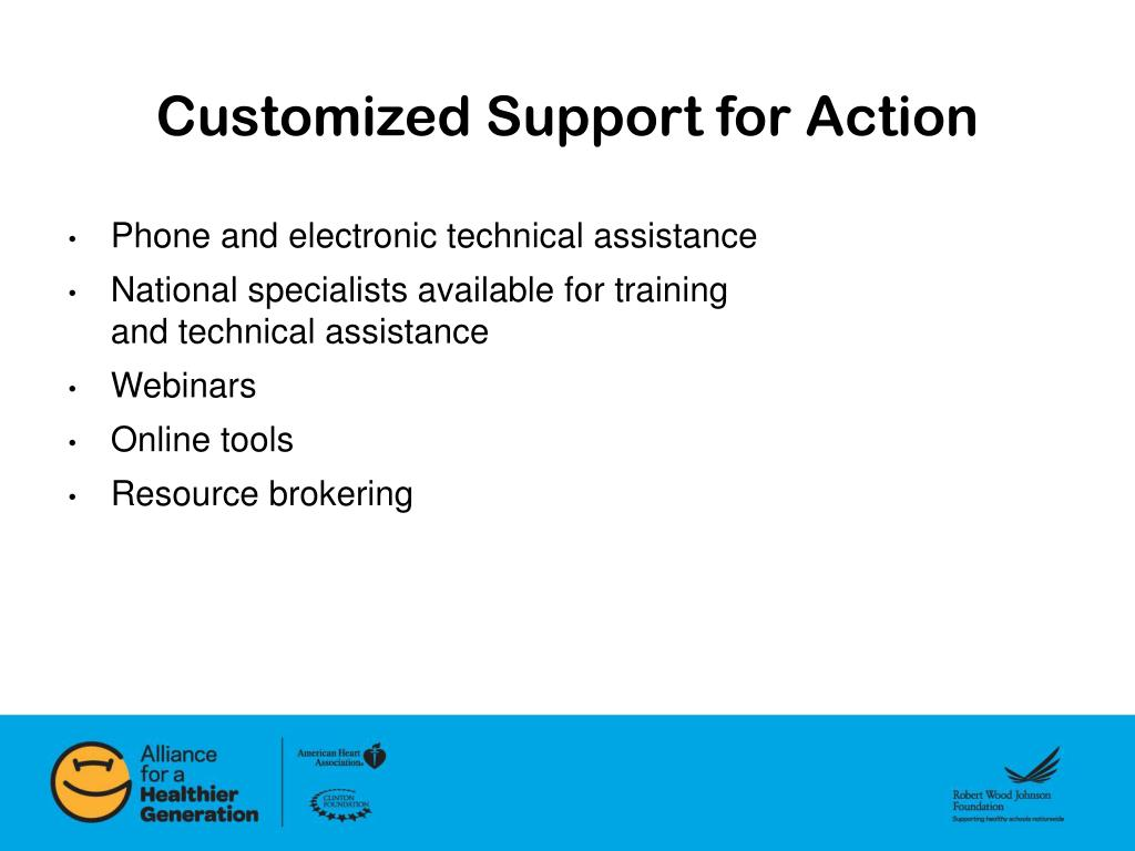 Customized Support for Action