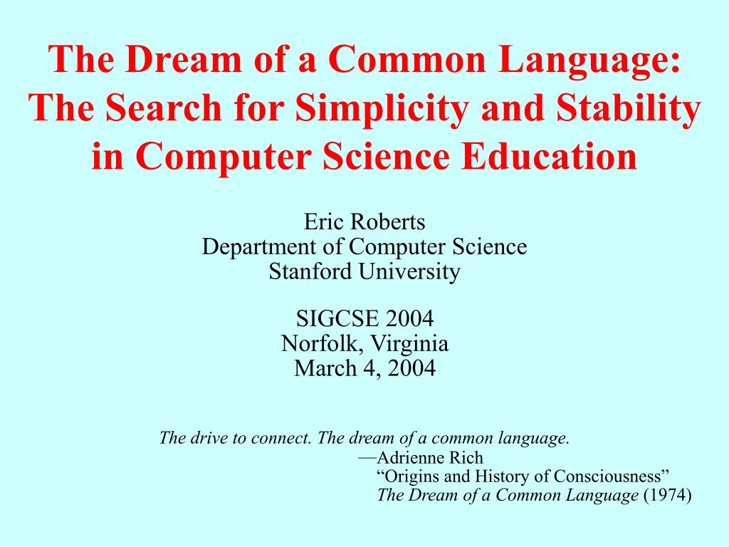 The drive to connect. The dream of a common language.