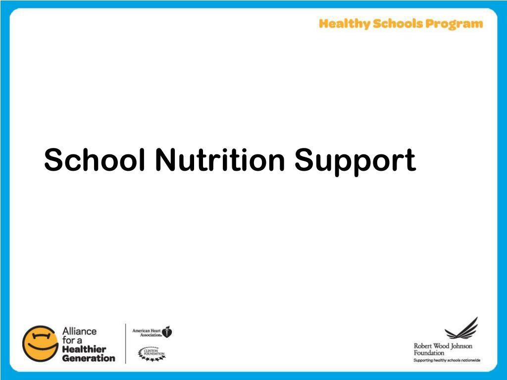 School Nutrition Support