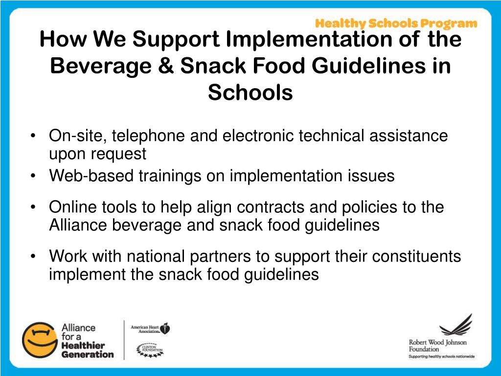 How We Support Implementation of the Beverage & Snack Food Guidelines in Schools