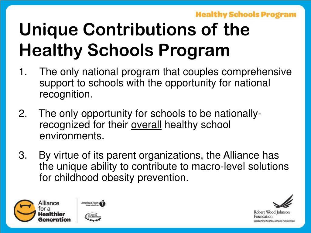 Unique Contributions of the Healthy Schools Program