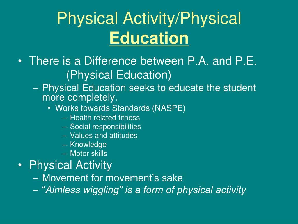 Physical Activity/Physical