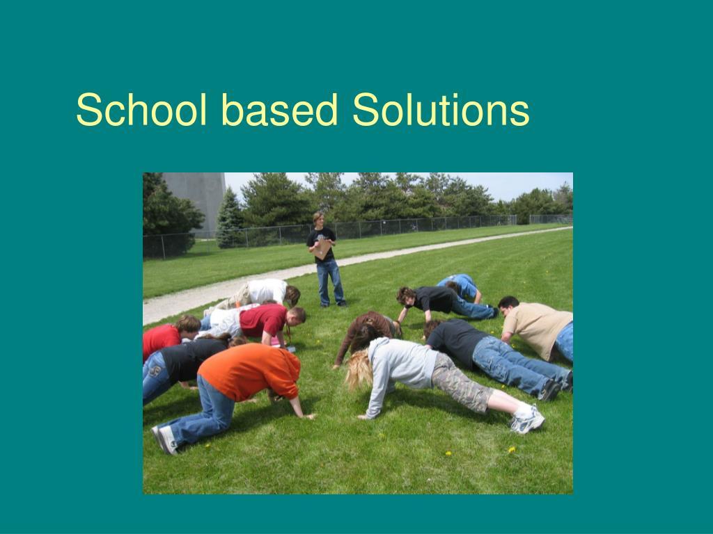School based Solutions