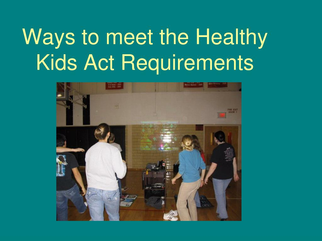 Ways to meet the Healthy Kids Act Requirements
