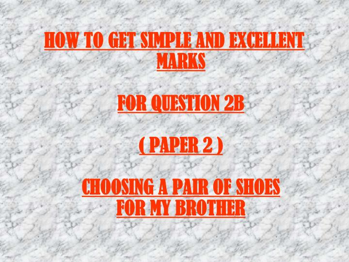 HOW TO GET SIMPLE AND EXCELLENT MARKS
