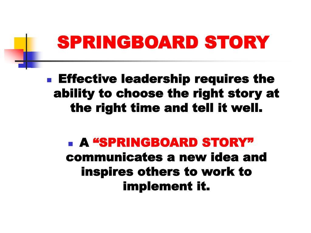 SPRINGBOARD STORY