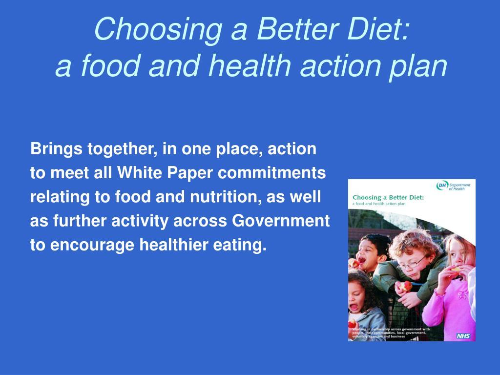 Choosing a Better Diet: