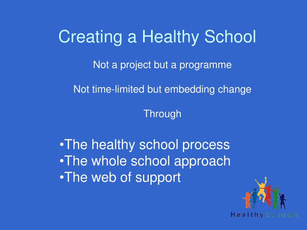 Creating a Healthy School