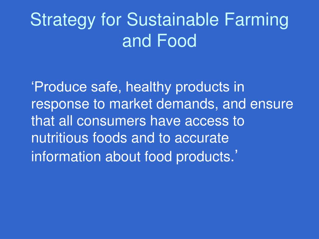 Strategy for Sustainable Farming and Food
