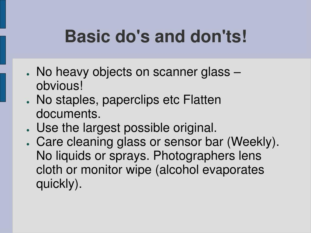 Basic do's and don'ts!