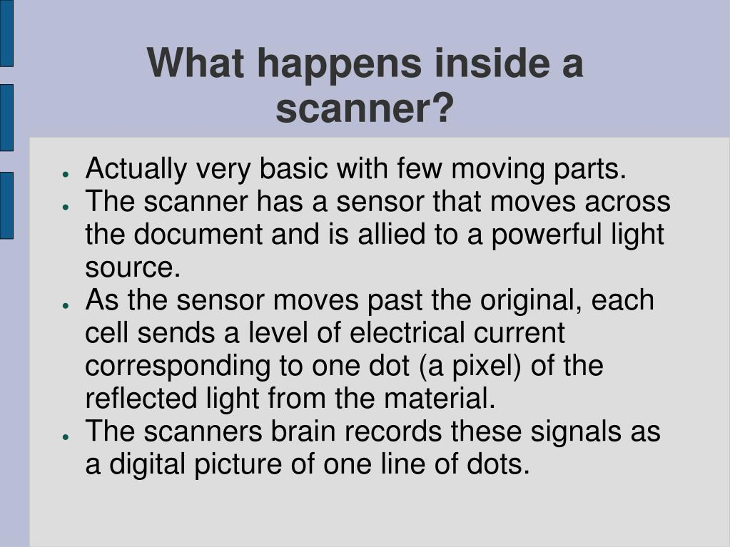 What happens inside a scanner?