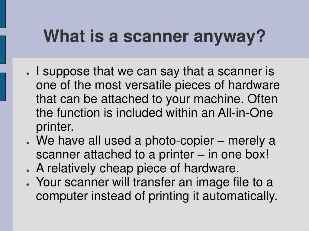 What is a scanner anyway?