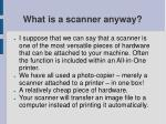 what is a scanner anyway