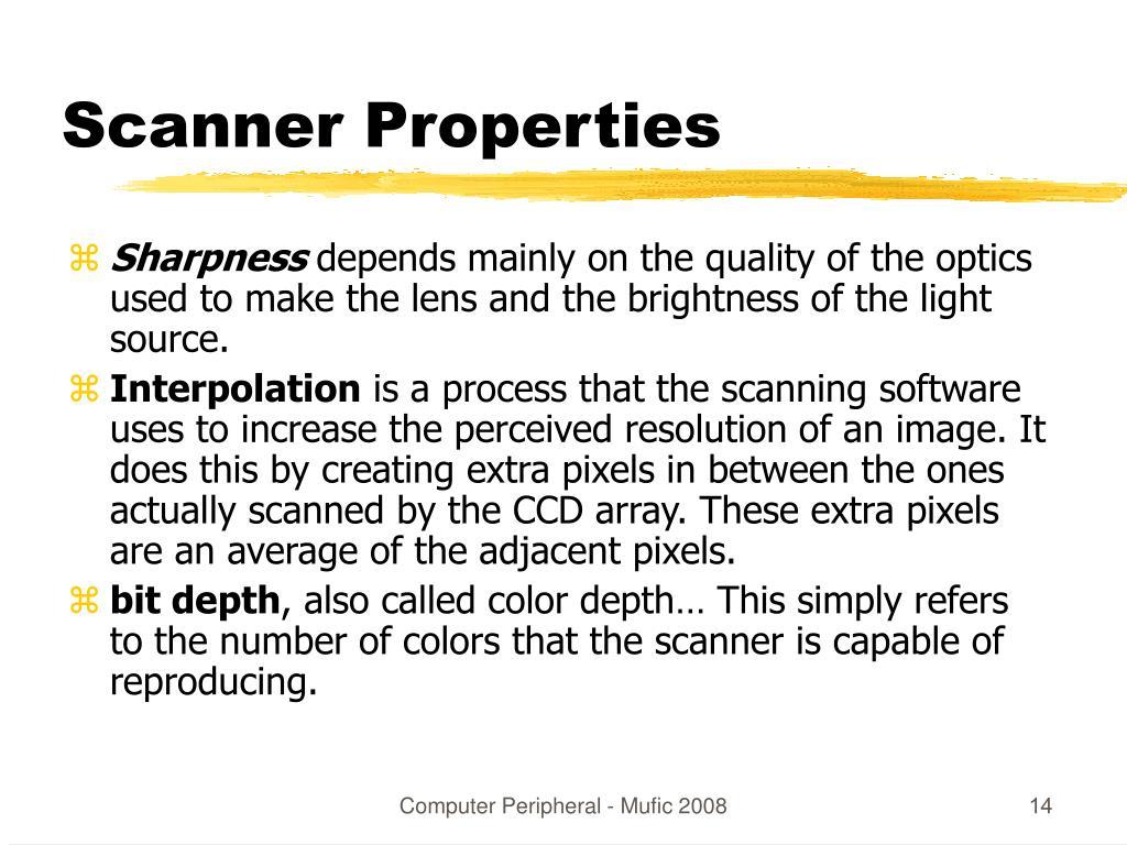 Scanner Properties