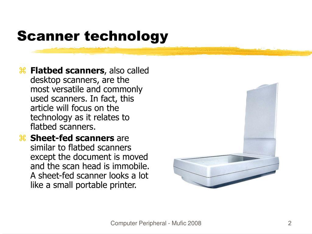 Scanner technology