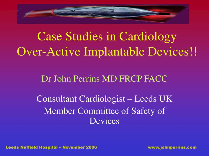 cardiology case studies book Peripheral & cardiology case studies issue 14, number 6 yellow highlighted areas in the case studies are key phrases from the documentation used to help you arrive.