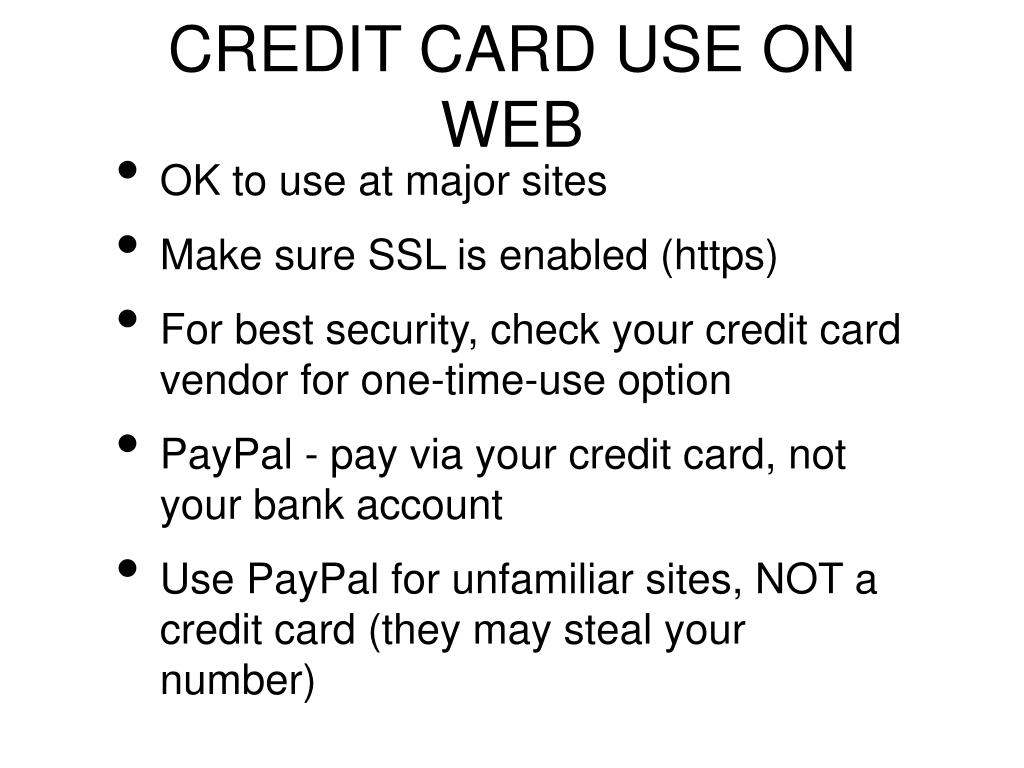 CREDIT CARD USE ON  WEB