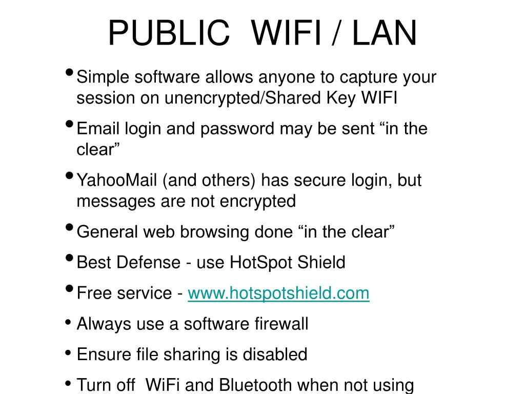 PUBLIC  WIFI / LAN